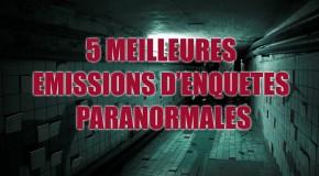 Les 5 meilleures émissions d'enquêtes paranormales et de chasseurs de fantômes
